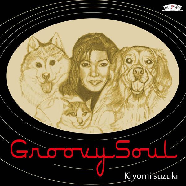 [Album] 鈴木聖美 - Groovy Soul (2016.04.01/RAR/MP3)