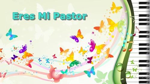 Eres Mi Pastor