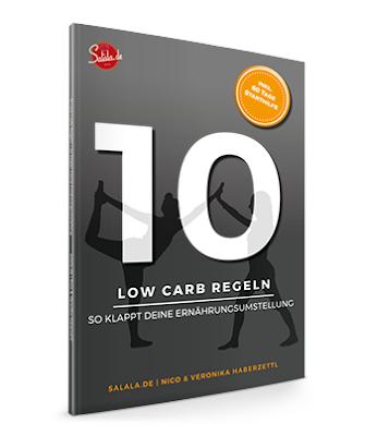 Zehn Low Carb Regeln - Buch von Salala.de