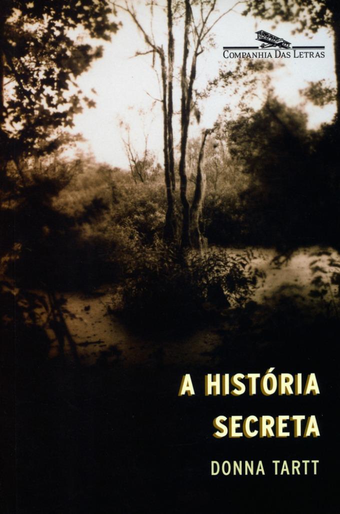 A História Secreta - Donna Tartt
