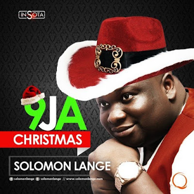 ThrowBack Music: Naija Christmas – Solomon Lange