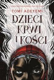 http://lubimyczytac.pl/ksiazka/4875075/dzieci-krwi-i-kosci