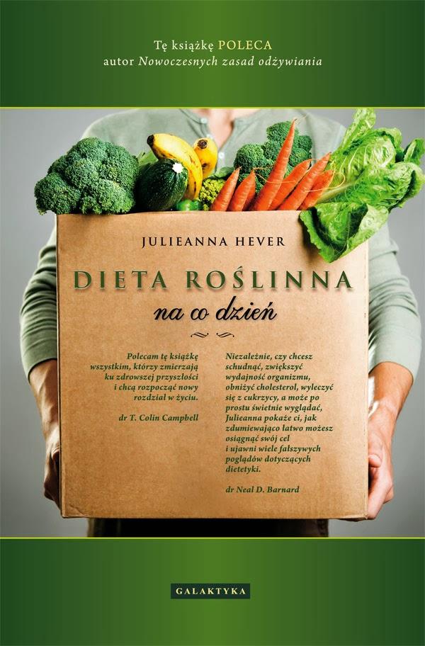 "Julieanna Hever, ""Dieta roślinna na co dzień"""