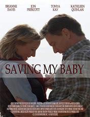 pelicula Saving My Baby (Un plan perverso)