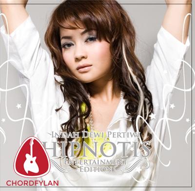 Lirik dan Chord Kunci Gitar Hipnotis - Indah Dewi Pertiwi