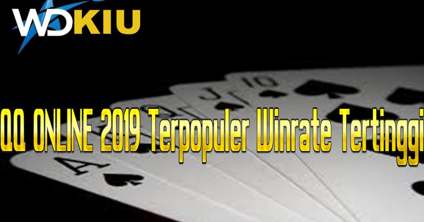 Qq Online 2019 Terpopuler Winrate Tertinggi