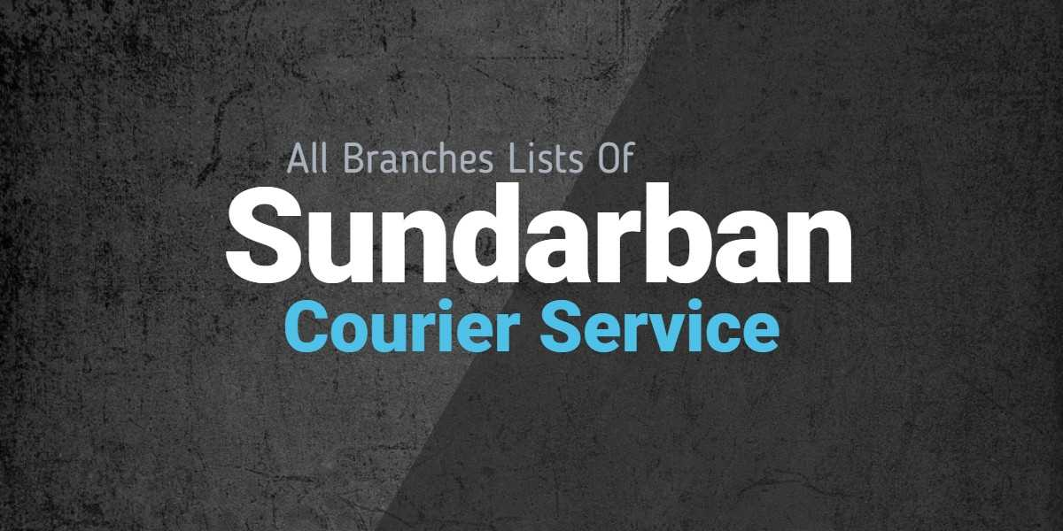 Shundarban Courier Service All branch address And Contact Number Bangladesh