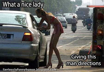 What a nice lady, giving this man directions. Prostitute lol