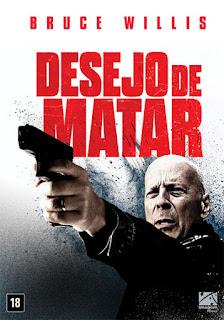Desejo de Matar (2018) - BDRip Dual Áudio