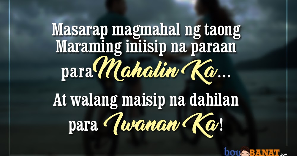 Love Quotes For Special Someone Tagalog: New Tagalog Love Quotes