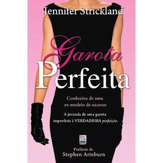 A Garota Perfeita, Indicação de livros cristãos para garotas cristãs, Blog para garotas cristãs, por Milene Oliveira