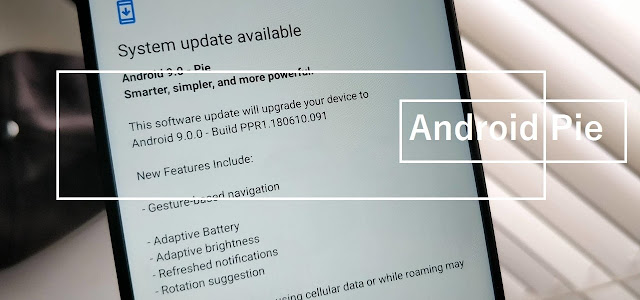 Refresh Nokia 5 to Android 9.0 Pie (V6.12E) Official Firmware 2019 Android Update
