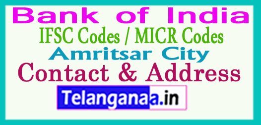 Bank of India IFSC Codes MICR Codes in Amritsar City