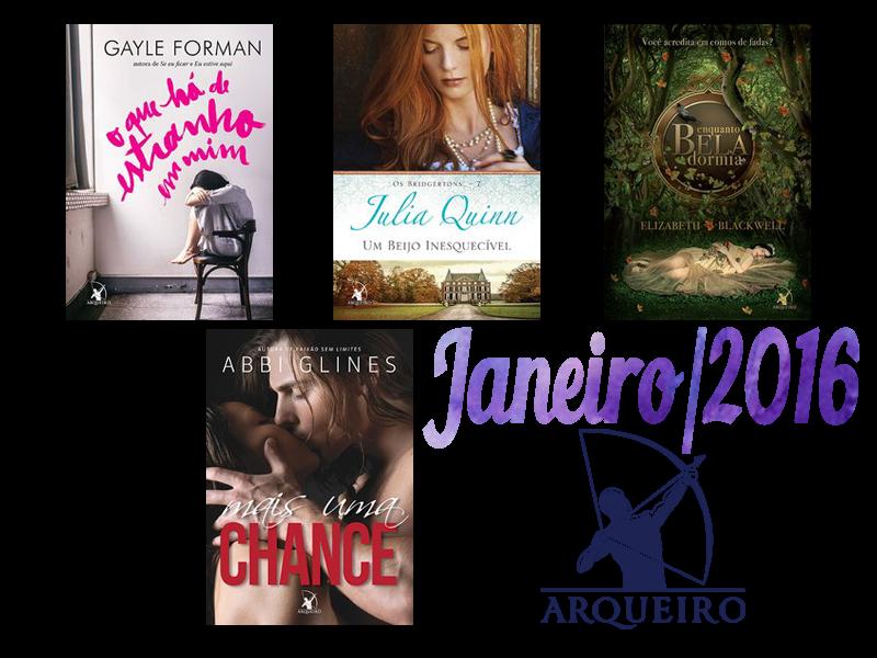 Lançamentos: Novidades Janeiro 2016 - Editora Arqueiro O Gabriel Lucas - #OGL
