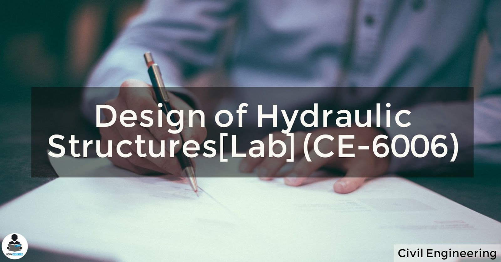 RGPV notes CBGS Design of Hydraulic Structures (CE-6006)
