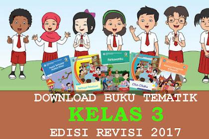 Download Buku Tematik kelas 3 Revisi Semester 1 dan 2