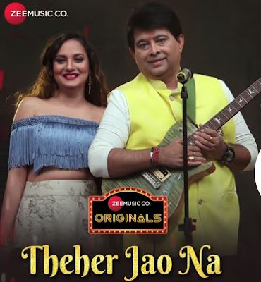 Thehar Jao Na...Jao Na Tum Song Lyrics