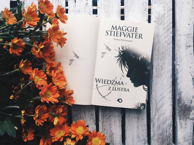Wiedźma z lustra - Maggie Stiefvater