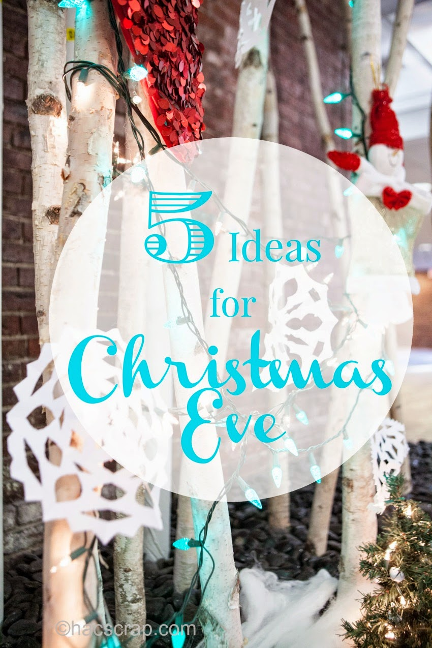 5 Ideas for Spending Christmas Eve as a Family