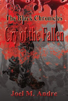P.I.C. Tour & Review: The Black Chronicles: Cry Of The Fallen by Joel M. Andre