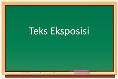 Contoh dan Pengertian Teks Eksposisi Bahasa Indonesia