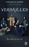 Versailles. Le rêve d'un roi