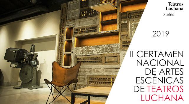 Los TEATROS LUCHANA acogen el II Certamen nacional de artes escénicas.