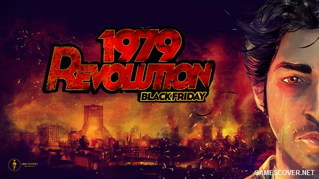 1979 Revolution: Black Friday Review