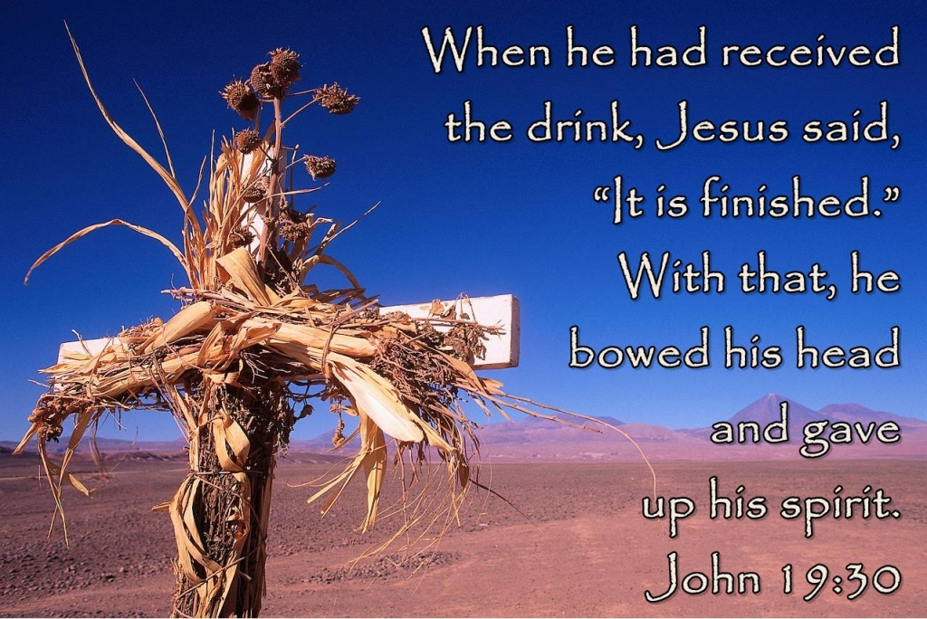 His Word In Pictures: John 19:30