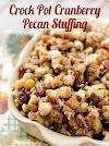 Crock Pot Cranberry Pecan Stuffing
