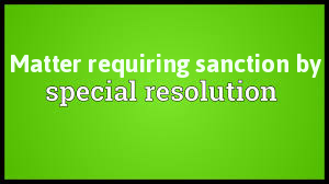 Matters-Requiring-Sanction-Special-Resolution