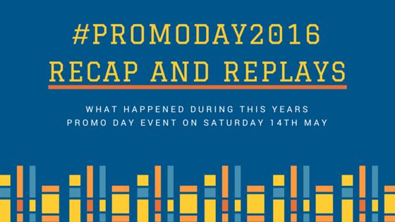 #PromoDay2016 Recap and Replays