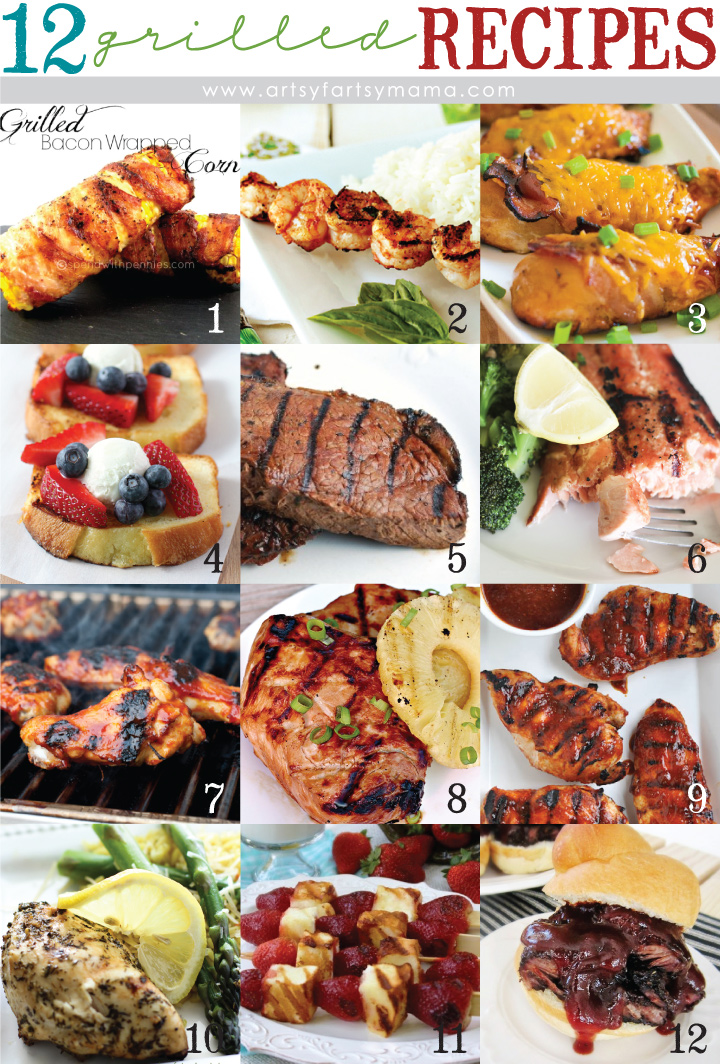 12 Grilled Recipes perfect for barbecuing this summer via artsyfartsymama.com #BBQ