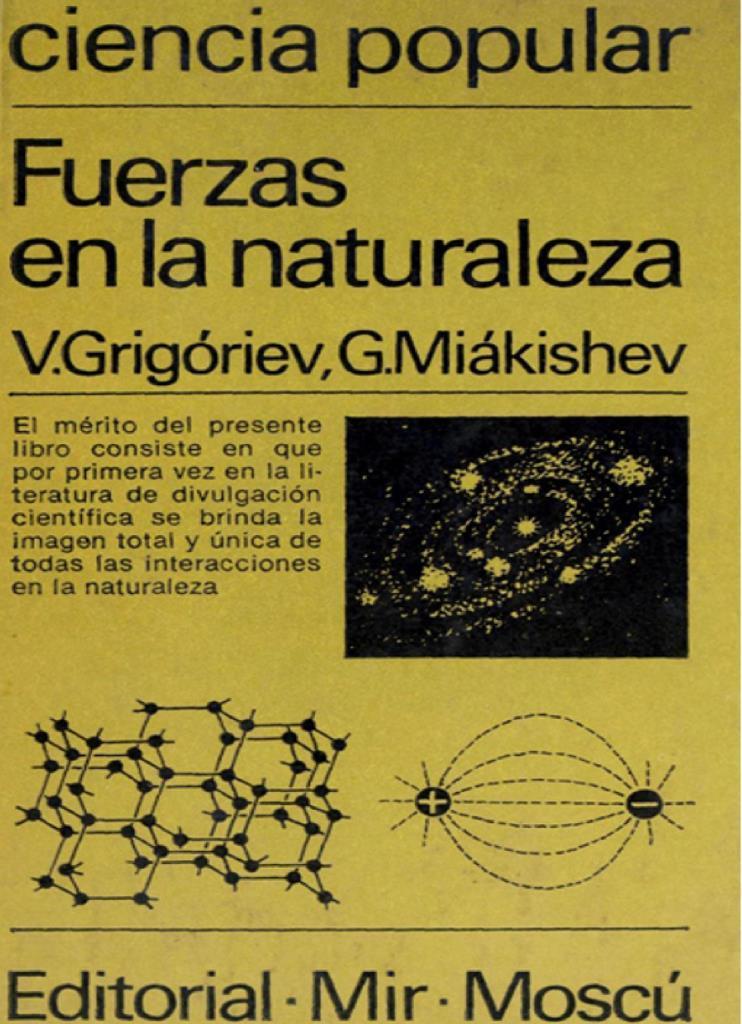Fuerzas en la naturaleza – V. Grigóriev y G. Miákishev