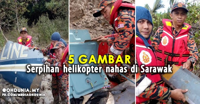Serpihan Dipercayai Helikopter Hilang Di Sarawak Dijumpai (5 Gambar)