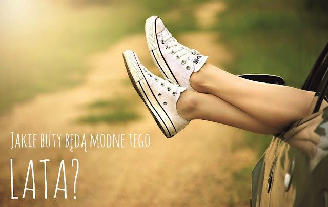 Jakie buty będą modne tego lata?