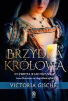 https://publicat.pl/ksiaznica/oferta/beletrystyka-historyczna/brzydka-krolowa