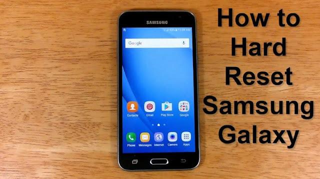 Cara Melakukan Hard Reset Smartphone Samsung