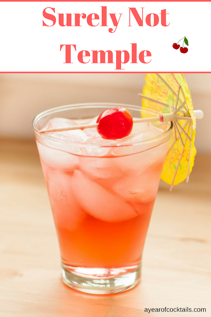 Surely Not Temple adds cherry vodka to the classic Shirley Temple.