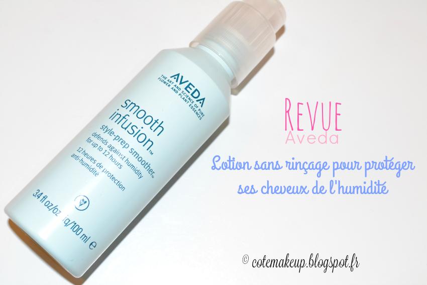 lotion sans rinçage smooth infusion Aveda cotemakeup.blogspot.fr
