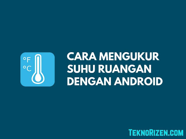 Cara Mengukur Suhu Ruangan Menggunakan Android Tutorial Mengukur Suhu Ruangan Menggunakan Android