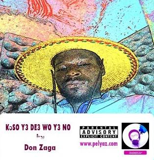 Kↄso y3 de3 wo y3 no - Don Zaga [MP3 Download]