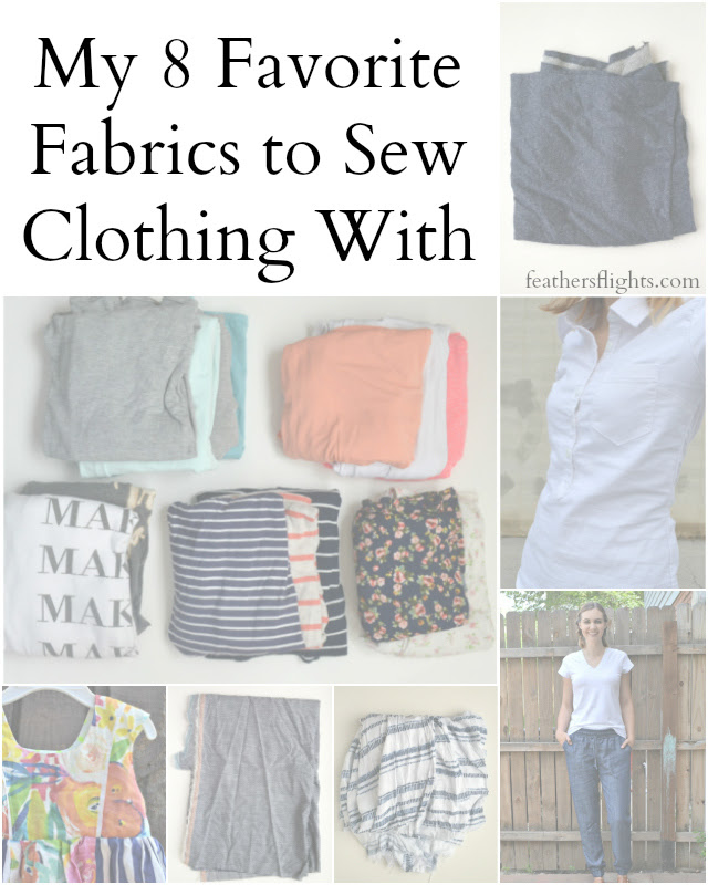 My 8 Favorite Fabrics to Sew Clothing With