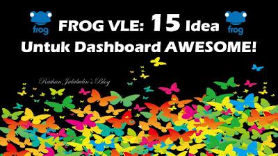 Frog VLE : 15 Idea Untuk Dashboard Sekolah yang Awesome