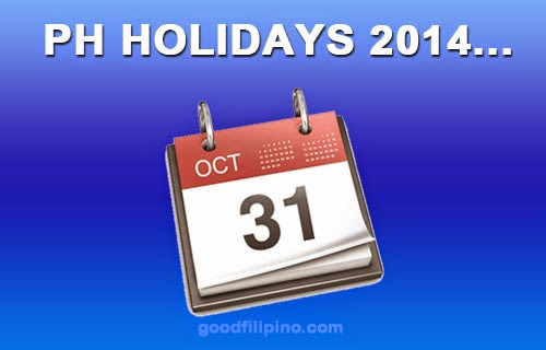 October 31, Friday, declared Holiday in the Philippines?