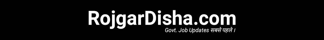 Rojgar Disha | SarkariResult 2019,Latest Jobs,Admit Card