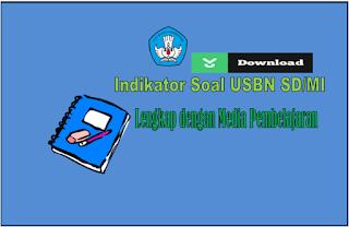 Indikator Kisi-Kisi Soal USBN  SD/MI Tahun 2019