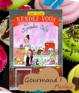 rendez-vous au cupcake café Jenny Colgan feel good avis chronique critique Babelio SP 2017