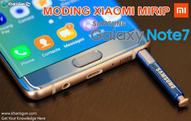 Moding oprek xiaomi mirip seperti Grace UI samsung note 7 edge terbaru 2017