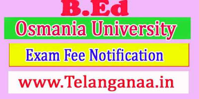 OU B Ed  Exam Fee Notification